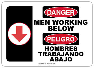Osha Danger Safety Sign Men Working Below Bilingual Spanish 10x14