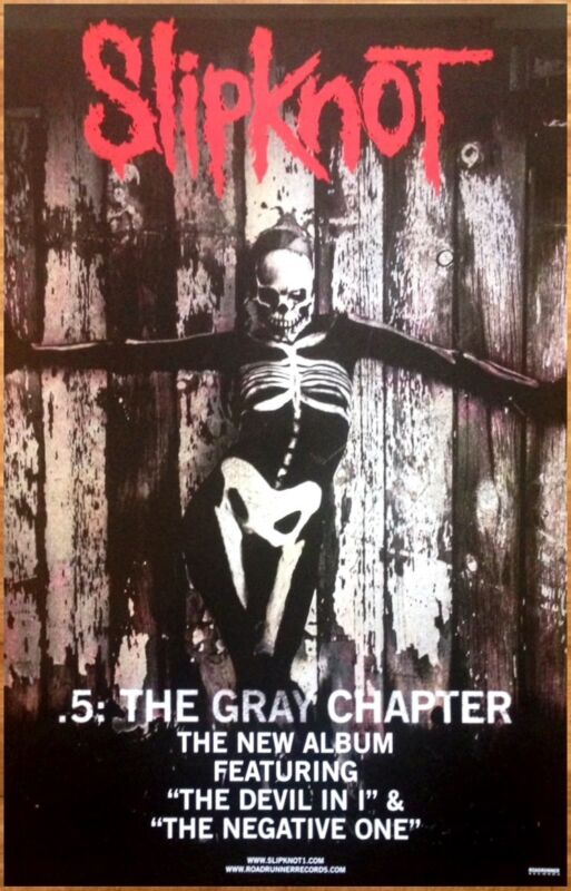 SLIPKNOT .5 The Gray Chapter Ltd Ed Discontinued RARE Poster +FREE Metal Poster!