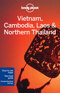 VIETNAM, Cambodia Laos & Northern Thailand LONELY PLANET TRAVEL GUIDE - 2012