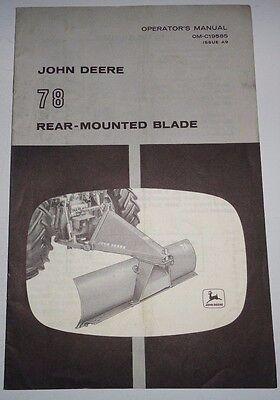 John Deere 78 Rear Mounted Blade Operators Manual Original Up To 4020 Tractor
