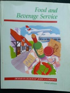 Food and Beverage Service, Third Edition, by D. R. Lillicrap, John A. Cousins
