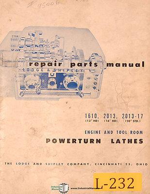 Lodge Shipley 1610 2013 13 16 20 Std. Lathe Repair Parts Manual Year 1958