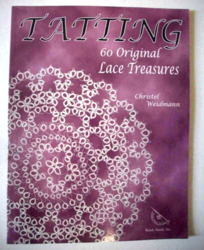 Tatting 60 Original Lace Treasures