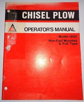 Allis Chalmers 1600 Chisel Plow Operators Owners Manual Ac Original