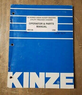 Kinze Operator Parts Manual M0158 40 Series Grain Auger Wagons 1j-3079-m1