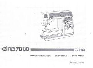 Elna 7000 Computer Sewing Machine Spare Parts List + Schematics Manual