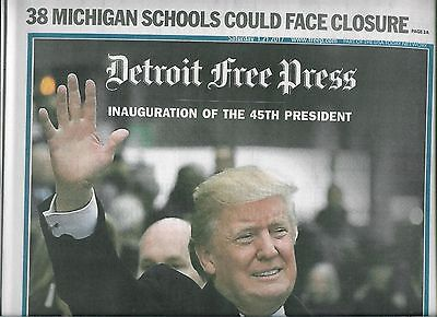 Donald J Trump Inauguration 1/21/17 Detroit Free Press Complete Newspaper