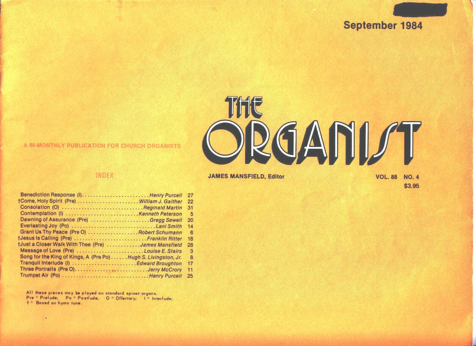 ORGAN MUSIC - THE ORGANIST - SEPTEMBER 1984 - $4.99