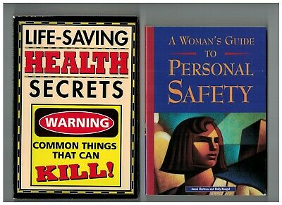LOT: LIFE-SAVING HEALTH SECRETS, A WOMAN'S GUIDE TO PERSONAL SAFETY by Harteau
