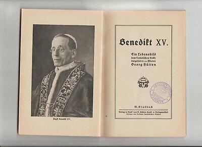 Benedikt XV.- Ein Lebensbild dem katholischen Volke dargeboten von Pfr. G.Hütten