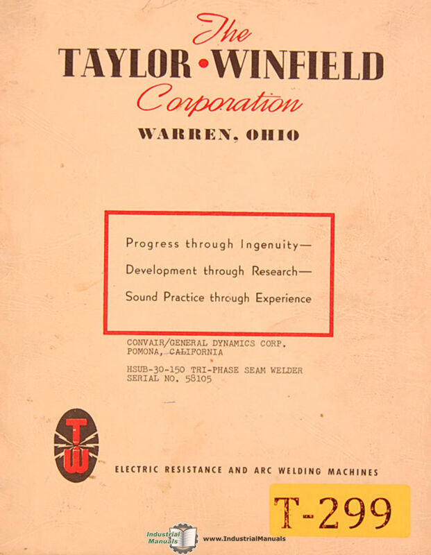 Taylor Winfield Hsub 30 150, Tri Phase Seam Welder Service Manual 1957