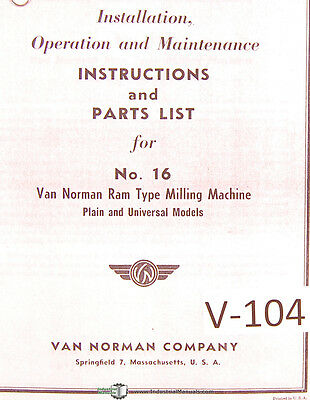 Van Norman 16 Milling Machine Instructions And Parts Manual 1952