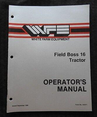 Genuine White Field Boss 16 Tractor Operators Manual Super Nice