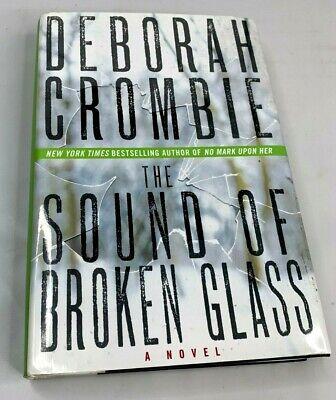 The Sound of Broken Glass: A Novel by Deborah (The Sound Of Broken Glass By Deborah Crombie)