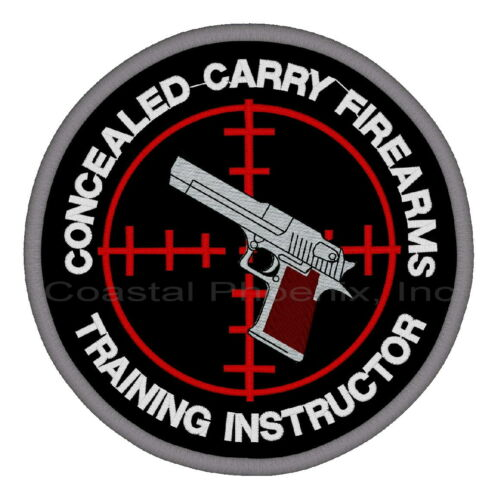 """Concealed Carry Firearms Training Instructor Patch 10"""" #779"""