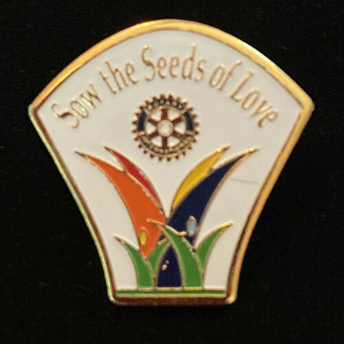 Rotary International Pin SOW THE SEEDS OF LOVE 2002-03 Theme