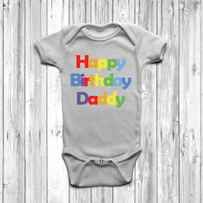 Happy Birthday Daddy Baby Grow Body Suit Vest Cute Present Gift Father ()