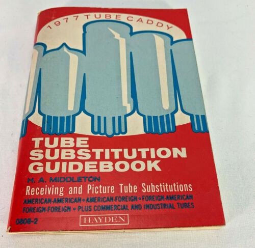 Tube Substitution Guidebook 1977 Tube Caddy
