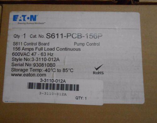 EATON S611 PUMP CONTROL-CONTROL BOARD 156AMPS  600VAC CAT# S611-PCB-156P NEW