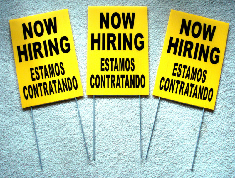 (3) NOW HIRING  ESTAMOS CONTRATANDO Coroplast SIGNS with Stakes 8x12 Spanish
