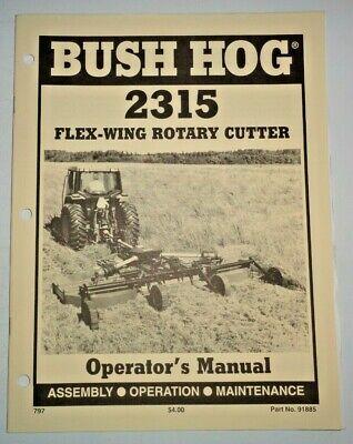 Bush Hog Flex Wing 2315 Rotary Mower Cutter Operators Maintenance Assmby. Manual