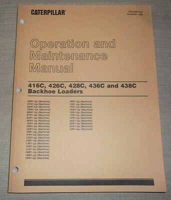 Cat Caterpillar 416c 426c 428c 436c 438c Backhoe Operation Maintenance Manual