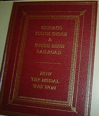 CHICAGO SOUTH SHORE & SOUTH BEND RAILROAD How the Medal Was Won BULLETIN 124