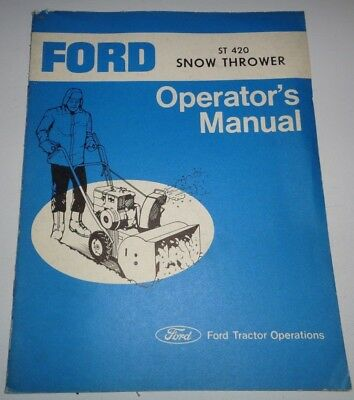 Ford St 420 Snow Thrower Blower Operators Owners Adjustments Manual Original