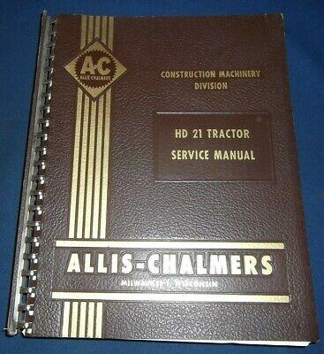 Allis Chalmers Hd21 Crawler Tractor Dozer Service Shop Repair Manual Book