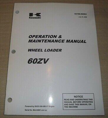 Kawasaki 60zv Wheel Loader Operation Maintenance Book Manual Sn 60j45001-up