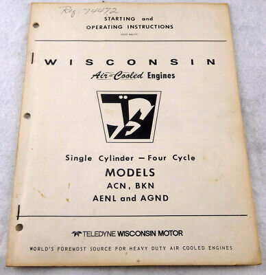 Wisconsin Air Cooled Engines Acn Bkn Aenl Agnd Starting Operating Instructions