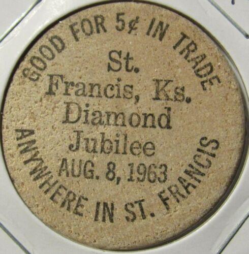 1963 St. Francis, KS 75th Anniversary Wooden Nickel - Token Kansas