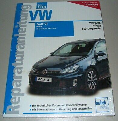 Reparaturanleitung VW Golf 6 VI Typ 1K Diesel Motor 90-170 PS ab 2009 / 2010 NEU