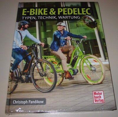 Reparaturanleitung + Handbuch E-Bike & Pedelec - Tipps, Typen, Technik, Wartung