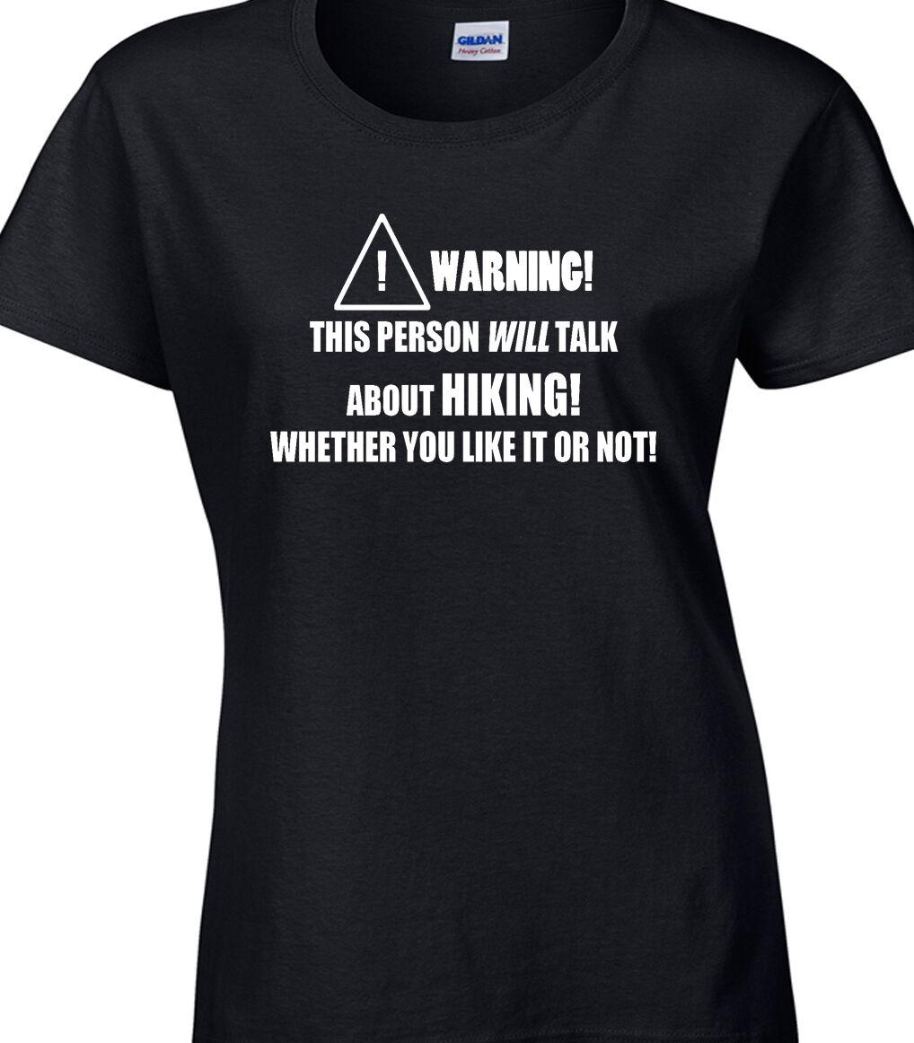 Wandern Damen T-Shirt lustig Hobby Statement Wandern Wandern Rambler Trek Trail