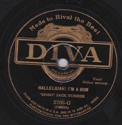 Hobo Jack Turner On 78 Rpm Diva 2705G  Hallelujah I M A Bum The Bum Song V