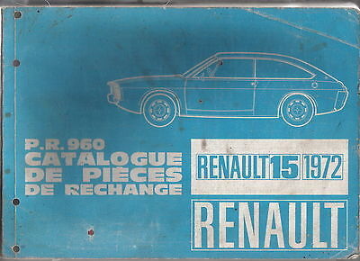 Renault 15 1972 Original Illustrated Factory Parts Catalogue P.R.960