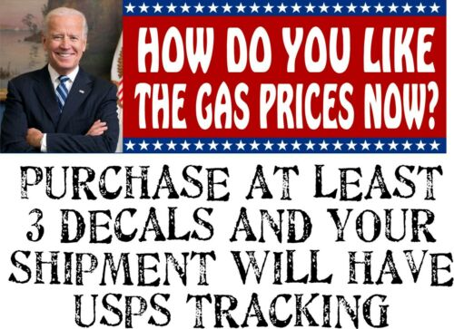"Joe Biden Bumper Sticker ""How do you like the gas prices now"" 8.6"" x 3"" Sticker"