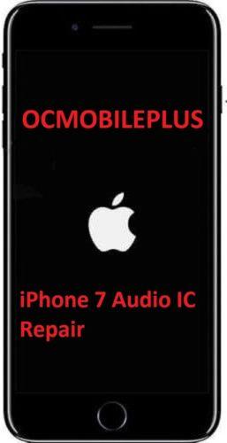 iPhone 7 / iPhone 7 Plus Audio IC No Mic/Speaker Sound Repair Service