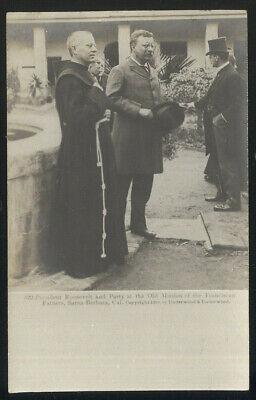 1903 UNDERWOOD RPPC, TEDDY ROOSEVELT AT SANTA BARBARA, CA. MISSION