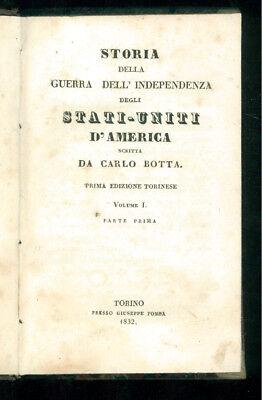 BOTTA CARLO STORIA DELLA GUERRA DELL'INDIPENDENZA STATI UNITI AMERICA POMBA 1832