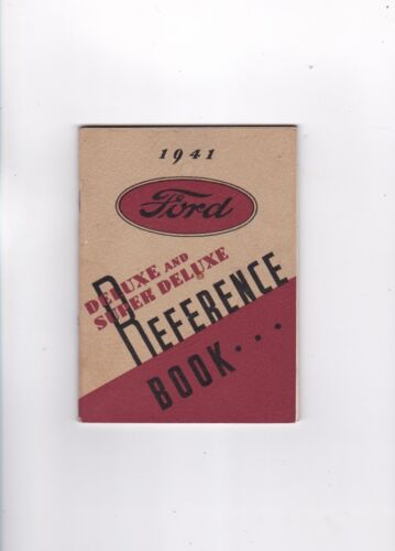 VINTAGE FORD 1941 DELUX AND SUPER DELUXE REFERENCE BOOK