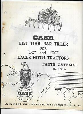 Case E13t Tool Bar Tiller For Sc And Dc Eagle Hitch Tractors Parts Catalog B714