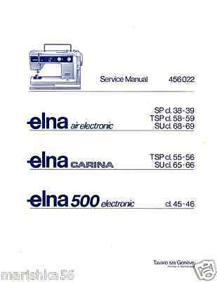 ELNA AIR ELECTRONIC SP TSP SU Service REPAIR manual & SPARE PARTS * CD or DWNLD