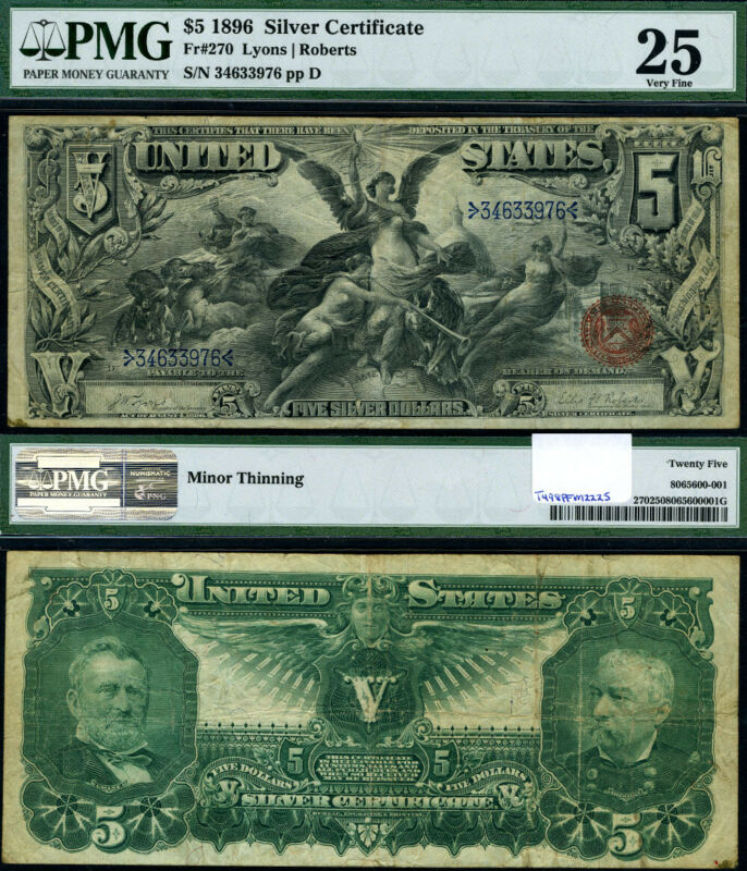 FR. 270 $5 1896 Silver Certificate PMG VF25 Educational