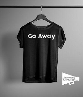 Go Away Womens T-Shirt Attitude Bad Girl Humour Tee Bad Attitude Girls T-shirt
