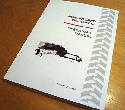New Holland 276 Hayliner Baler Operators Owners Manual Book Nh