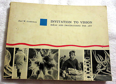 1967 Invitation To Vision Ideas & Imaginations For Art by Earl W. Linderman Book - Invitation Ideas