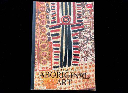 ABORIGINAL ART  WALLY CARUANA  1996 WORLD OF ART SERIES  INDIGENOUS ARTISTS