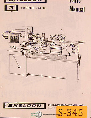 Sheldon 3 Turret Lathe Instructions Manual Year 1967